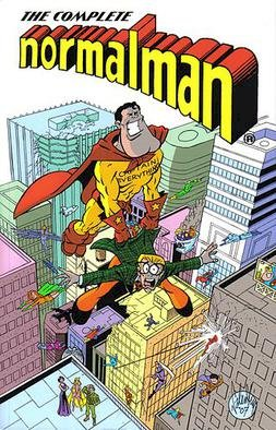 There's a superhero called 'Normalman'. In his world, he is the only person without superpowers on a planet full of superheroes.